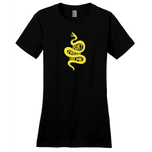 """Don't Tread on Me"" Women's T-Shirt"