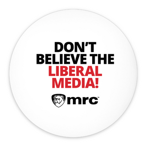 """Don't Believe the Liberal Media"" 3 Inch Pin Buttons (5-Pack)"