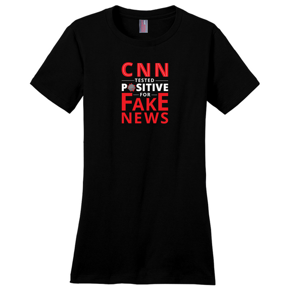 CNN Tested Positive for Fake News Women's T-Shirt