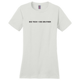 Big Tech = Big Brother Women's T-Shirt