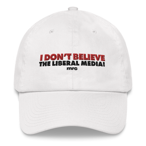 """I Don't Believe the Liberal Media"" Hat"