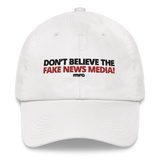 """Don't Believe the Fake News Media"" Hat"