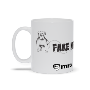 """MRC Watchdog Doesn't Like Fake News"" Mug"