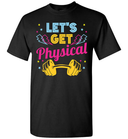 Lets Get Physical Workout Gym Rad 80'S Retro Long Sleeve T-Shirt
