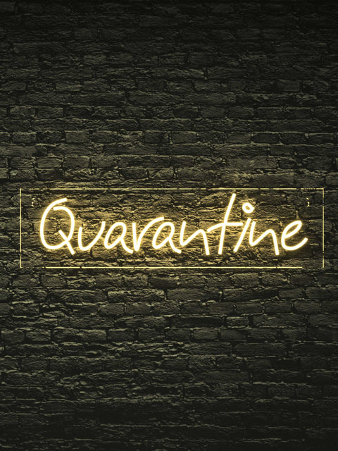 "Led Neon Sign ""Quarantine"""