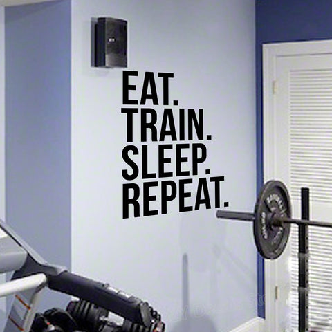 Image of Eat Train Sleep Repeat Fitness Wall Decal