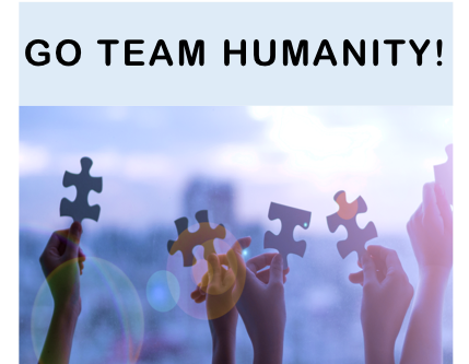 GO TEAM HUMANITY!