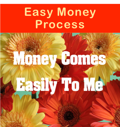 The Easy Money Process