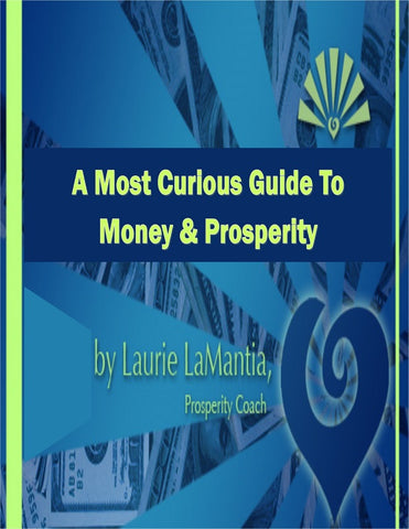 A Most Curious Guide To Money & Prosperity