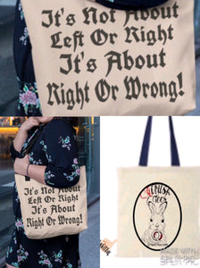 It's Not About Right or Left  It's About Right & Wring Tote Bag