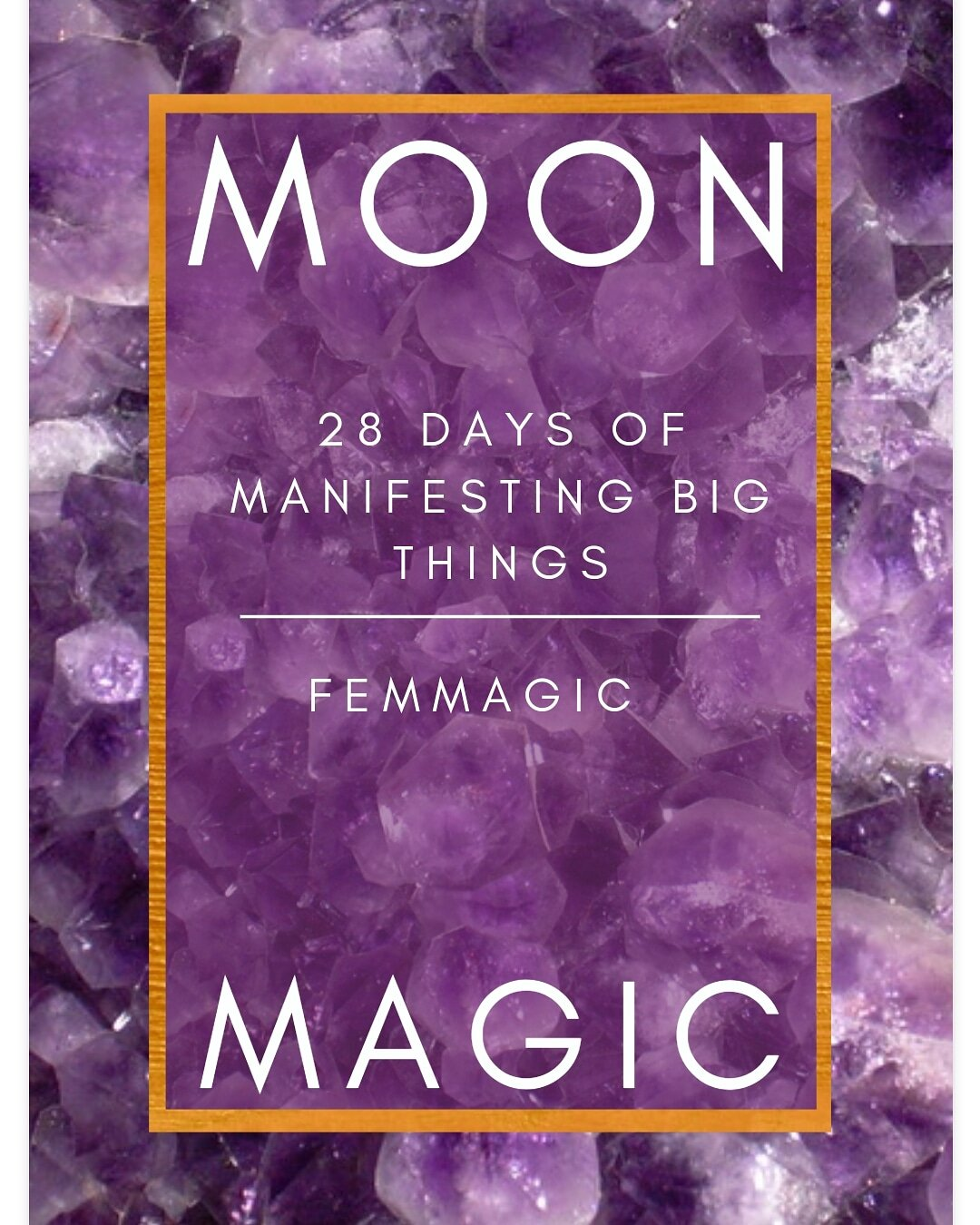 MOON MAGIC Manifesting Big Things - 28 day program
