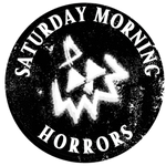 Saturday Morning Horrors