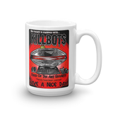 These Premises Are Equipped with KILLBOTS - Mug
