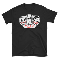 The Strangers say Hello - Unisex T-Shirt