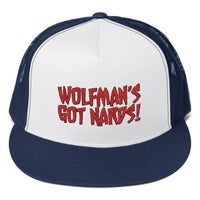 Wolfman's Got Nards! - Trucker Hat