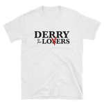 Derry is for Lovers - IT - Short-Sleeve Unisex T-Shirt