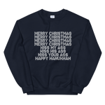 Merry Christmas, Kiss My Ass - Unisex Sweatshirt