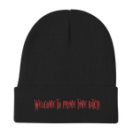 Welcome to Prime Time Bitch! - Knit Beanie