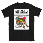 Black Christmas - Short-Sleeve Unisex T-Shirt