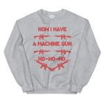 Now I Have A Machine Gun Ho-Ho-Ho - Die Hard - Unisex Sweatshirt