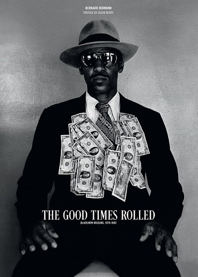 The Good Times Rolled: Black New Orleans, 1978-1982