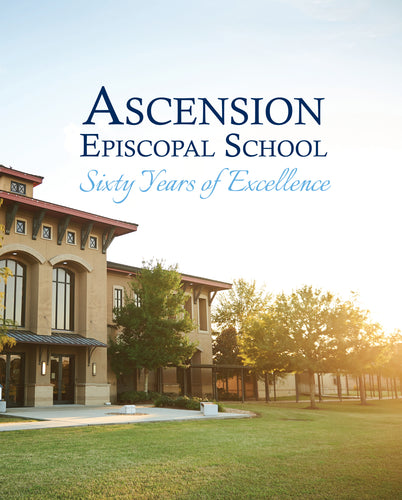 Ascension Episcopal School: Sixty Years of Excellence