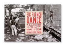 Load image into Gallery viewer, Big French Dance: Cajun and Zydeco Music 1972 - 1974
