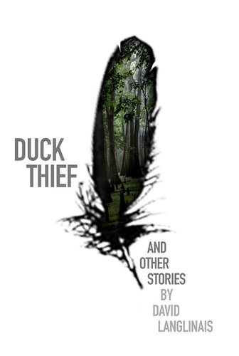 Duck Thief and Other Stories