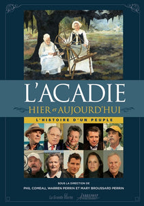 Acadie Then and Now: A People's History (French)