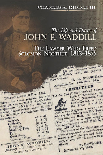 The Life and Diary of John P. Waddill