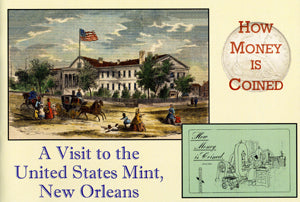 How Money is Coined: A Visit to the United States Mint, New Orleans