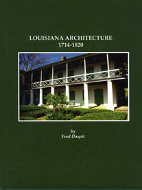 Louisiana Architecture, 1714-1820