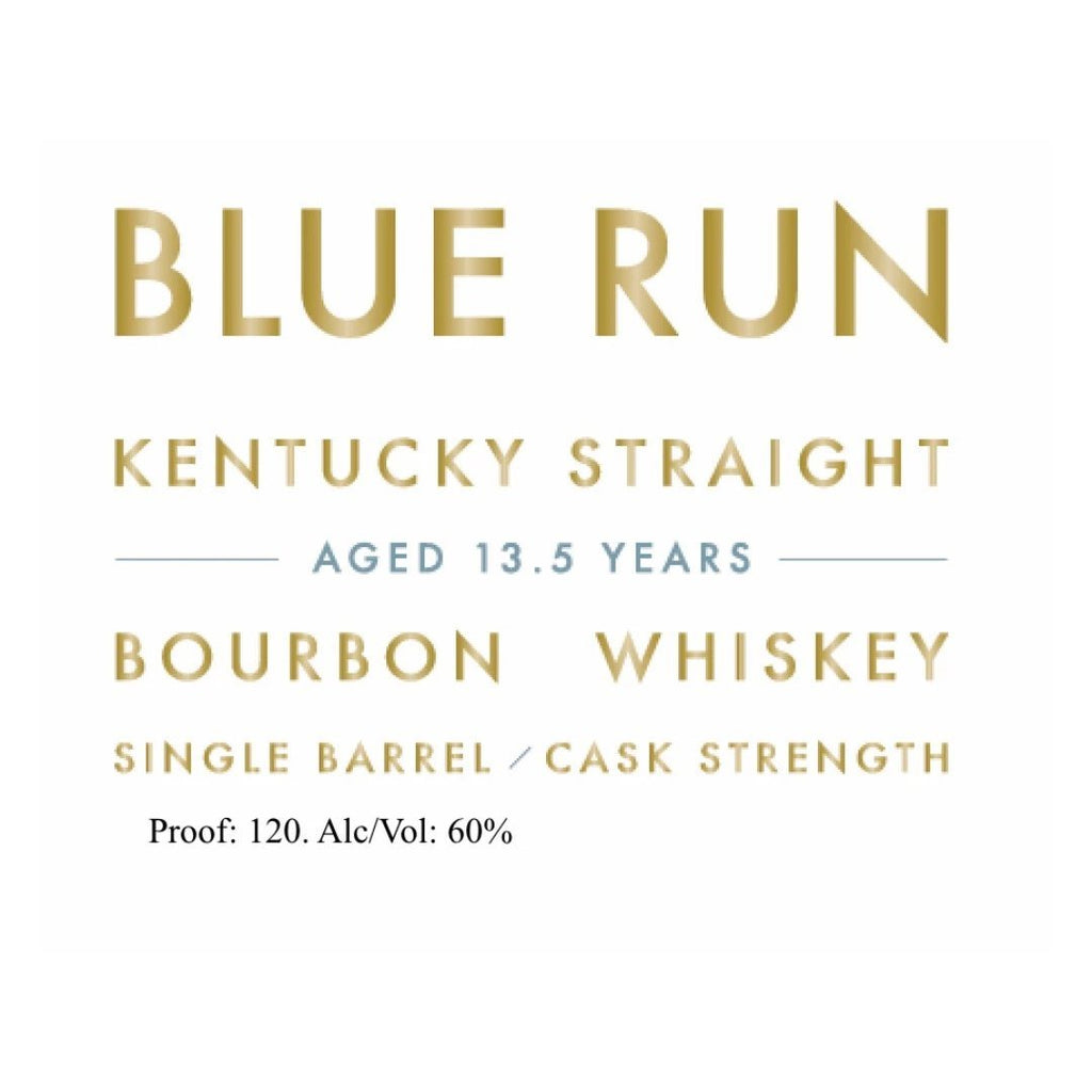Blue Run 13.5 Year Old Single Barrel Cask Strength Bourbon Straight Bourbon Whiskey Blue Run Whiskey