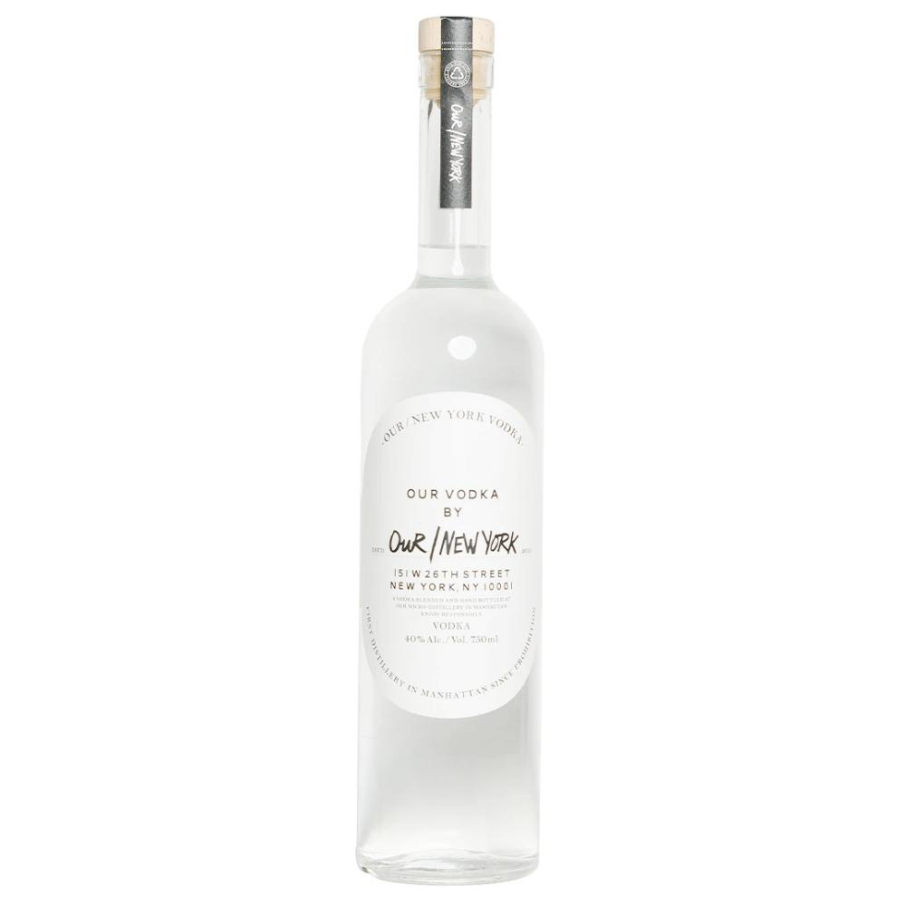 Our/New York Vodka Vodka Our/New York Vodka