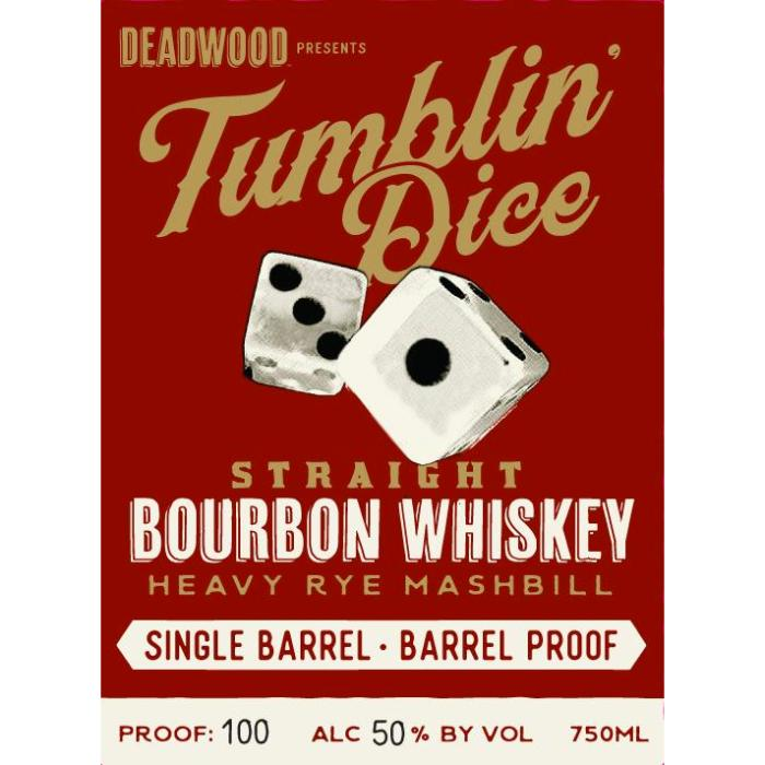 Deadwood Tumblin Dice 4 Year Old Single Barrel Barrel Proof Bourbon Deadwood Bourbon