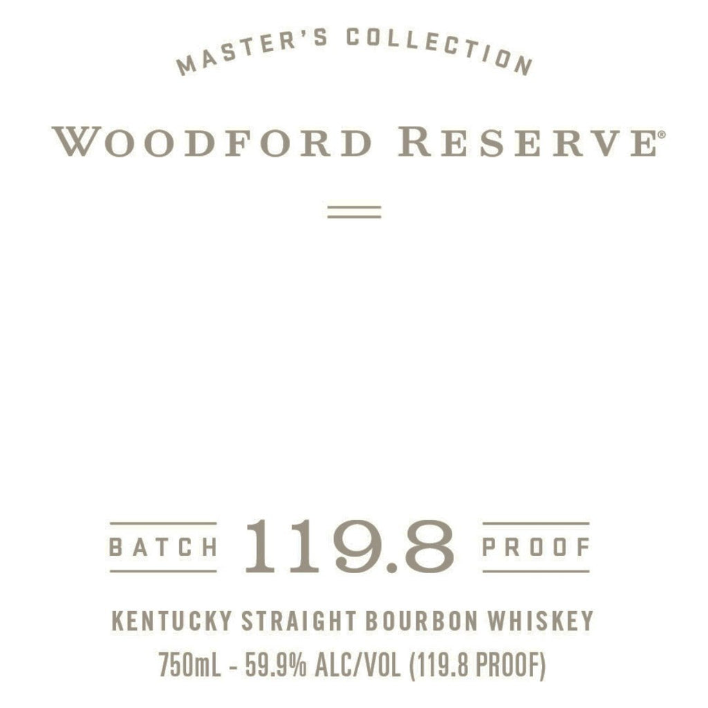 Woodford Reserve Batch Proof 119.8 Kentucky Straight Bourbon Whiskey Woodford Reserve