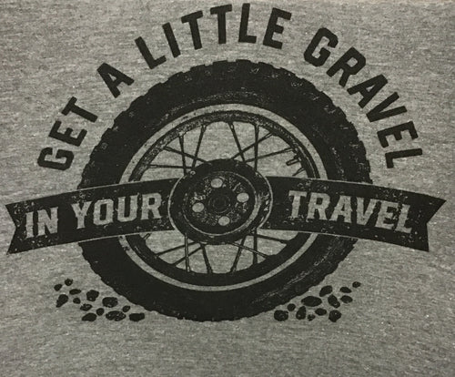 Gravel in Your Travel Tee