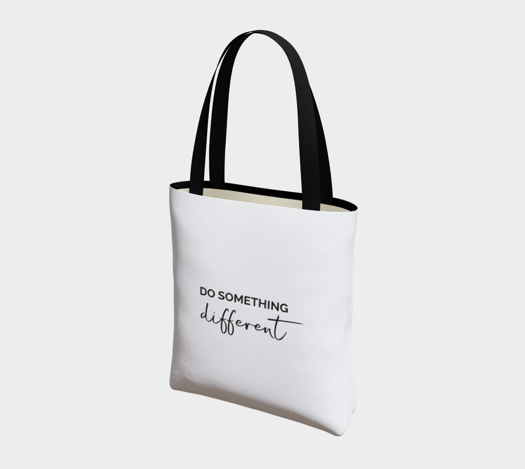"""Do Something Different"" Signature Tote"