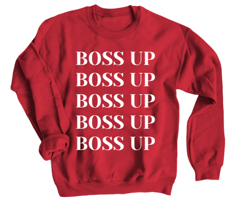 Boss Up Crewneck Sweatshirt