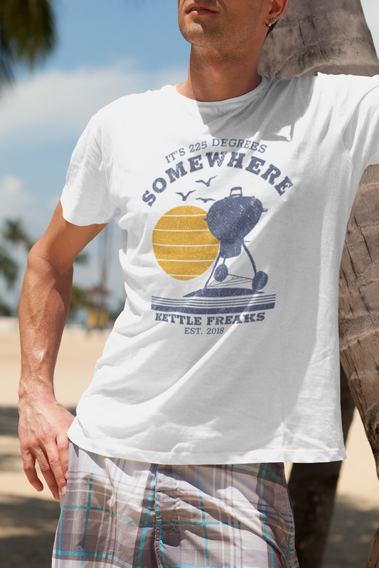 It's 225 Degrees Somewhere BBQ T-Shirt