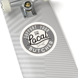 Support Your Local Butcher Stickers