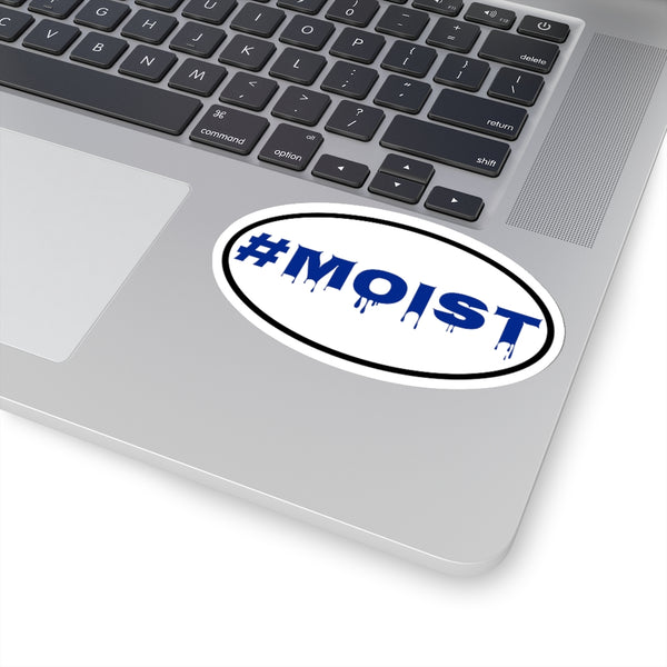 Hashtag MOIST Stickers
