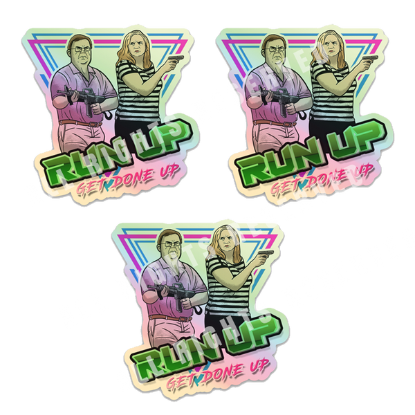 Run Up Get Done Up Sticker 3 Pack
