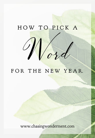 "How to pick a ""WORD"" for the New Year."