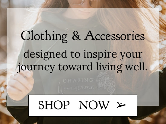 Clothing and Accessories  designed to inspire your journey toward living well - inspirational t shirts