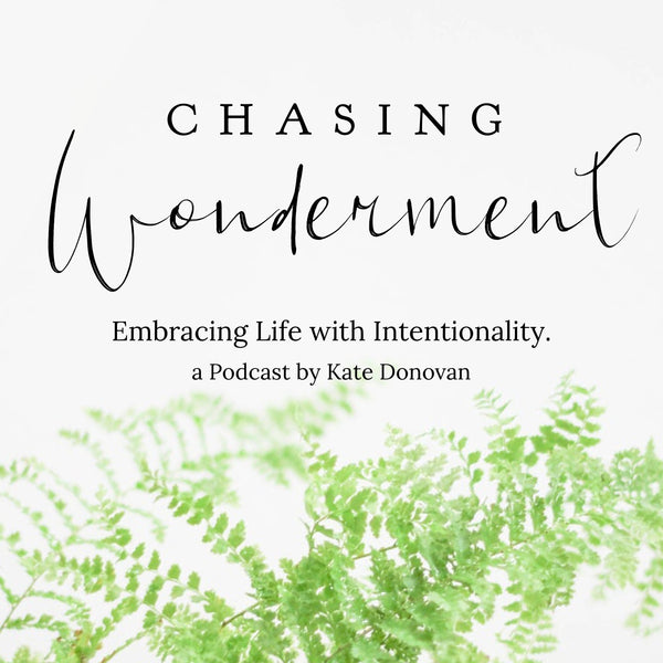 Chasing Wonderment Podcast