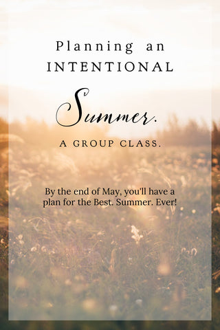 Intentional Summer Online Course