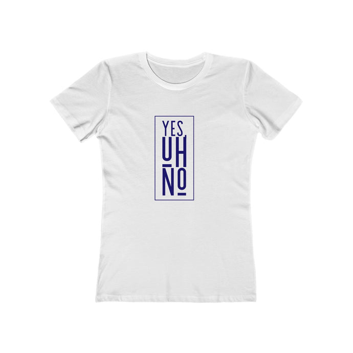 Yes, Uh No Boyfriend Tee
