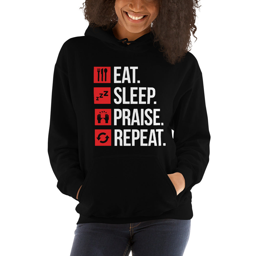 2. Eat Sleep Praise Repeat Hooded Sweatshirt