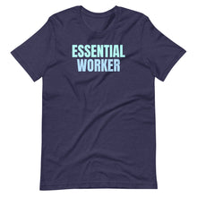 Load image into Gallery viewer, Essential Worker Medical Healthcare T-Shirt